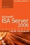 Microsoft ISA Server 2006. Полное руководство Майкл Ноэл