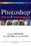 Маски и композиция в Photoshop, 2-е издание Кэтрин Айсманн, Шон Дугган, Джеймс Порто