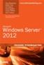 Microsoft Windows Server 2012. Полное руководство