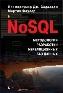 NoSQL: новая методология разработки нереляционных баз данных Мартин Фаулер, Прамодкумар Дж. Садаладж