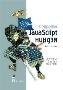 Секреты JavaScript ниндзя, 2-е издание Джон Резиг, Беэр Бибо, Josip Maras